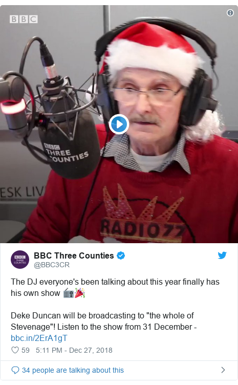 "Twitter post by @BBC3CR: The DJ everyone's been talking about this year finally has his own show 📻🎉Deke Duncan will be broadcasting to ""the whole of Stevenage""! Listen to the show from 31 December -"