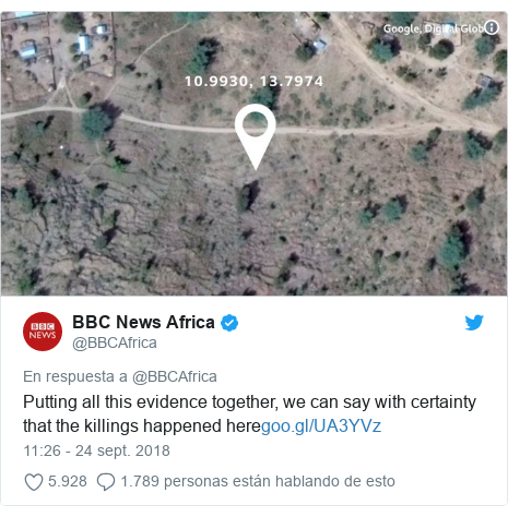 Publicación de Twitter por @BBCAfrica: Putting all this evidence together, we can say with certainty that the killings happened here