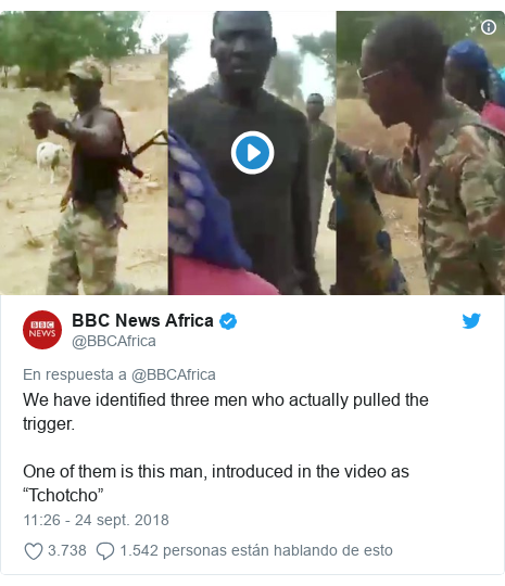 """Publicación de Twitter por @BBCAfrica: We have identified three men who actually pulled the trigger.One of them is this man, introduced in the video as """"Tchotcho"""""""