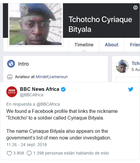 Publicación de Twitter por @BBCAfrica: We found a Facebook profile that links the nickname 'Tchotcho' to a soldier called Cyriaque Bityala. The name Cyriaque Bityala also appears on the government's list of men now under investigation.