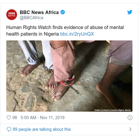 Twitter post by @BBCAfrica: Human Rights Watch finds evidence of abuse of mental health patients in Nigeria