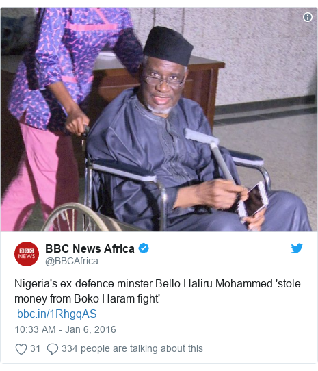 Twitter post by @BBCAfrica: Nigeria's ex-defence minster Bello Haliru Mohammed 'stole money from Boko Haram fight'