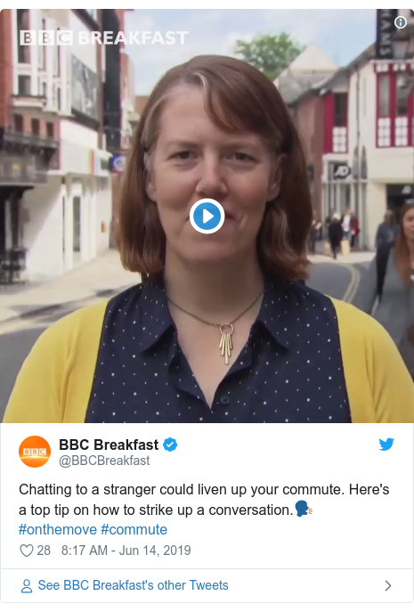 Twitter post by @BBCBreakfast: Chatting to a stranger could liven up your commute. Here's a top tip on how to strike up a conversation.🗣️ #onthemove #commute