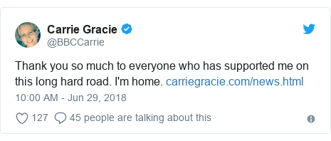 Twitter post by @BBCCarrie: Thank you so much to everyone who has supported me on this long hard road. I'm home.