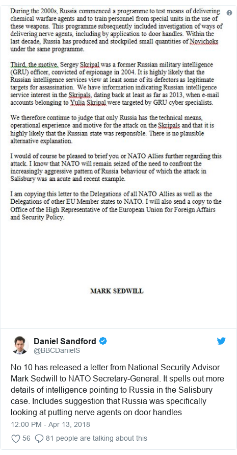 Twitter post by @BBCDanielS: No 10 has released a letter from National Security Advisor Mark Sedwill to NATO Secretary-General. It spells out more details of intelligence pointing to Russia in the Salisbury case. Includes suggestion that Russia was specifically looking at putting nerve agents on door handles