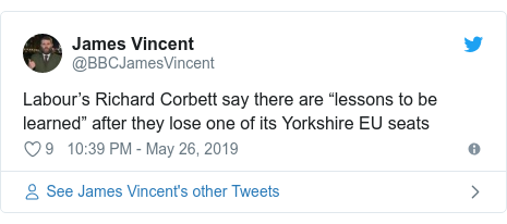 "Twitter post by @BBCJamesVincent: Labour's Richard Corbett say there are ""lessons to be learned"" after they lose one of its Yorkshire EU seats"