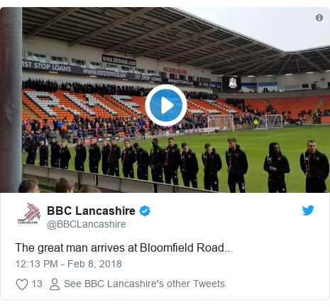 Twitter post by @BBCLancashire: The great man arrives at Bloomfield Road..