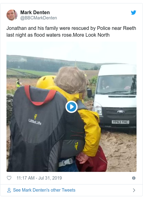 Twitter post by @BBCMarkDenten: Jonathan and his family were rescued by Police near Reeth last night as flood waters rose.More Look North