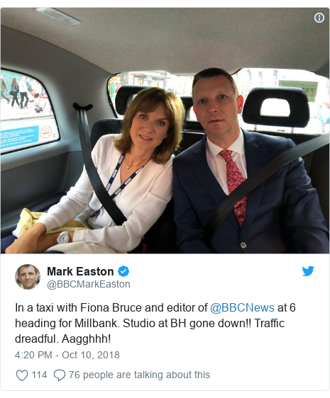 Twitter post by @BBCMarkEaston: In a taxi with Fiona Bruce and editor of @BBCNews at 6 heading for Millbank. Studio at BH gone down!! Traffic dreadful. Aagghhh!