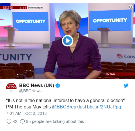 "Twitter post by @BBCNews: ""It is not in the national interest to have a general election"" - PM Theresa May tells @BBCBreakfast"