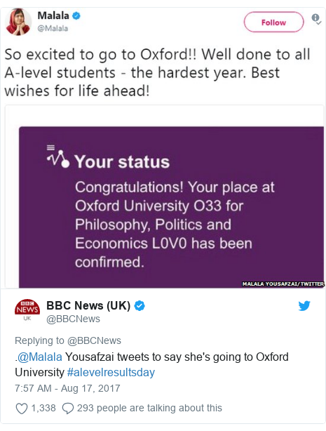 Twitter post by @BBCNews: .@Malala Yousafzai tweets to say she's going to Oxford University #alevelresultsday