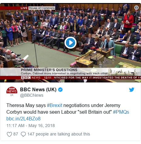 """Twitter post by @BBCNews: Theresa May says #Brexit negotiations under Jeremy Corbyn would have seen Labour """"sell Britain out"""" #PMQs"""