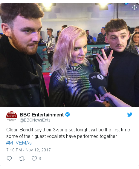Twitter post by @BBCNewsEnts: Clean Bandit say their 3-song set tonight will be the first time some of their guest vocalists have performed together #MTVEMAs