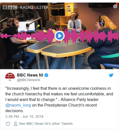 """Twitter post by @BBCNewsNI: """"Increasingly, I feel that there is an unwelcome coolness in the church hierarchy that makes me feel uncomfortable, and I would want that to change."""" - Alliance Party leader @naomi_long on the Presbyterian Church's recent decisions."""