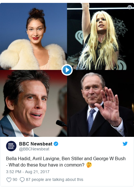 Twitter post by @BBCNewsbeat: Bella Hadid, Avril Lavigne, Ben Stiller and George W Bush - What do these four have in common? 🤔