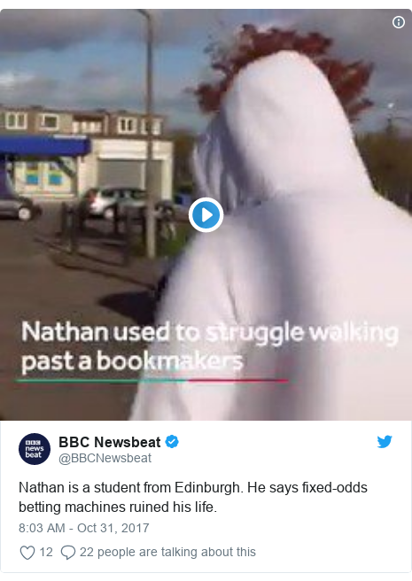 Twitter post by @BBCNewsbeat: Nathan is a student from Edinburgh. He says fixed-odds betting machines ruined his life.
