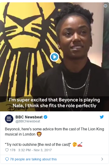 """Twitter post by @BBCNewsbeat: Beyoncé, here's some advice from the cast of The Lion King musical in London 🦁""""Try not to outshine [the rest of the cast]"""" 🤔💅🏾"""