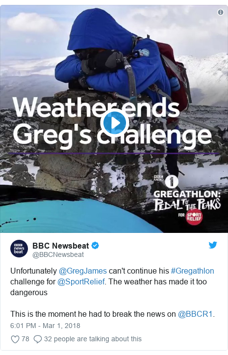 Twitter post by @BBCNewsbeat: Unfortunately @GregJames can't continue his #Gregathlon challenge for @SportRelief. The weather has made it too dangerousThis is the moment he had to break the news on @BBCR1.