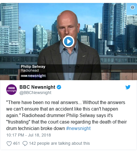 "Twitter post by @BBCNewsnight: ""There have been no real answers... Without the answers we can't ensure that an accident like this can't happen again."" Radiohead drummer Philip Selway says it's ""frustrating"" that the court case regarding the death of their drum technician broke down #newsnight"