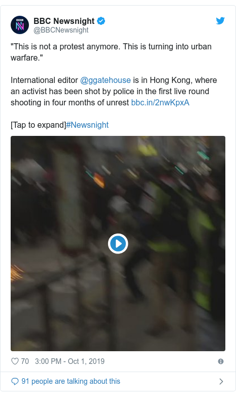 "Twitter post by @BBCNewsnight: ""This is not a protest anymore. This is turning into urban warfare.""International editor @ggatehouse is in Hong Kong, where an activist has been shot by police in the first live round shooting in four months of unrest [Tap to expand]#Newsnight"