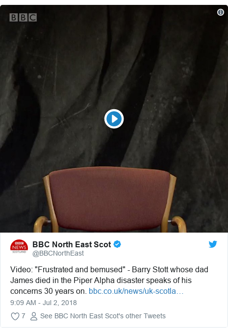"""Twitter post by @BBCNorthEast: Video  """"Frustrated and bemused"""" - Barry Stott whose dad James died in the Piper Alpha disaster speaks of his concerns 30 years on."""