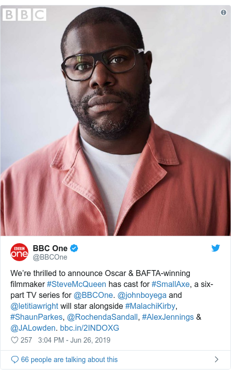 Twitter post by @BBCOne: We're thrilled to announce Oscar & BAFTA-winning filmmaker #SteveMcQueen has cast for #SmallAxe, a six-part TV series for @BBCOne. @johnboyega and @letitiawright will star alongside #MalachiKirby, #ShaunParkes, @RochendaSandall, #AlexJennings & @JALowden.
