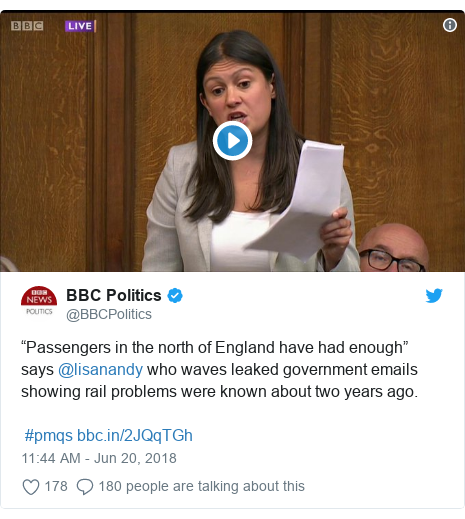 "Twitter post by @BBCPolitics: ""Passengers in the north of England have had enough"" says @lisanandy who waves leaked government emails showing rail problems were known about two years ago. #pmqs"