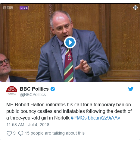 Twitter post by @BBCPolitics: MP Robert Halfon reiterates his call for a temporary ban on public bouncy castles and inflatables following the death of a three-year-old girl in Norfolk #PMQs