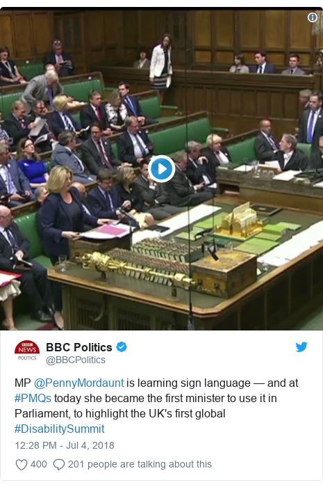 Twitter post by @BBCPolitics: MP @PennyMordaunt is learning sign language — and at #PMQs today she became the first minister to use it in Parliament, to highlight the UK's first global #DisabilitySummit
