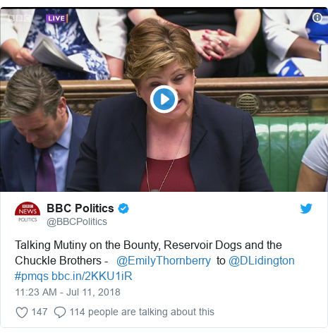 Twitter post by @BBCPolitics: Talking Mutiny on the Bounty, Reservoir Dogs and the Chuckle Brothers -   @EmilyThornberry  to @DLidington #pmqs
