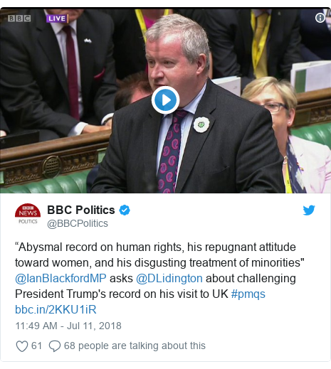 "Twitter post by @BBCPolitics: ""Abysmal record on human rights, his repugnant attitude toward women, and his disgusting treatment of minorities"" @IanBlackfordMP asks @DLidington about challenging President Trump's record on his visit to UK #pmqs"