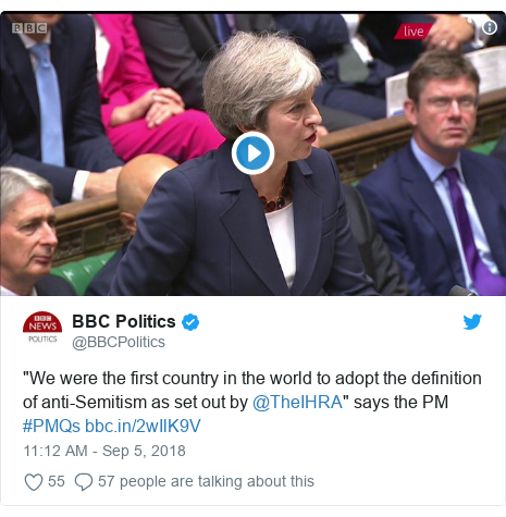 "Twitter post by @BBCPolitics: ""We were the first country in the world to adopt the definition of anti-Semitism as set out by @TheIHRA"" says the PM #PMQs"