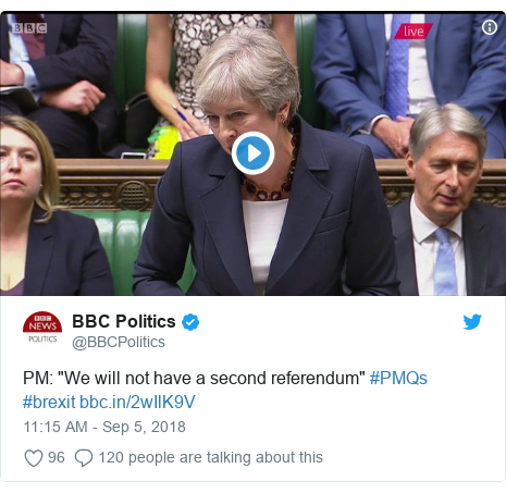 "Twitter post by @BBCPolitics: PM  ""We will not have a second referendum"" #PMQs #brexit"