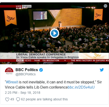 "Twitter post by @BBCPolitics: ""#Brexit is not inevitable, it can and it must be stopped,"" Sir Vince Cable tells Lib Dem conference"