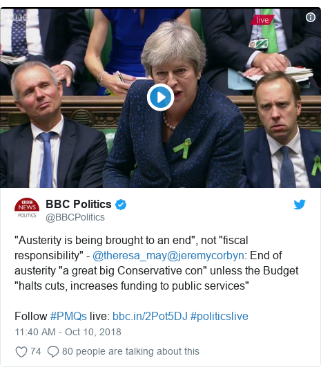 """Twitter post by @BBCPolitics: """"Austerity is being brought to an end"""", not """"fiscal responsibility"""" - @theresa_may@jeremycorbyn  End of austerity """"a great big Conservative con"""" unless the Budget """"halts cuts, increases funding to public services""""Follow #PMQs live   #politicslive"""