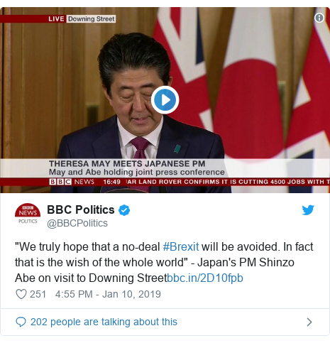 """Twitter post by @BBCPolitics: """"We truly hope that a no-deal #Brexit will be avoided. In fact that is the wish of the whole world"""" - Japan's PM Shinzo Abe on visit to Downing Street"""