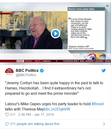"""Twitter post by @BBCPolitics: """"Jeremy Corbyn has been quite happy in the past to talk to Hamas, Hezobollah... I find it extraordinary he's not prepared to go and meet the prime minister"""" Labour's Mike Gapes urges his party leader to hold #Brexit talks with Theresa May"""