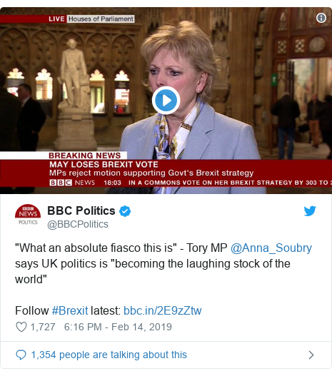 """Twitter post by @BBCPolitics: """"What an absolute fiasco this is"""" - Tory MP @Anna_Soubry says UK politics is """"becoming the laughing stock of the world"""" Follow #Brexit latest"""