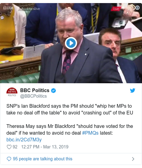 "Twitter post by @BBCPolitics: SNP's Ian Blackford says the PM should ""whip her MPs to take no deal off the table"" to avoid ""crashing out"" of the EUTheresa May says Mr Blackford ""should have voted for the deal"" if he wanted to avoid no deal #PMQs latest"