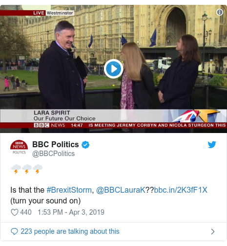 Twitter post by @BBCPolitics: 🌩️🌩️🌩️Is that the #BrexitStorm, @BBCLauraK?? (turn your sound on)