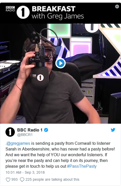 Twitter post by @BBCR1: .@gregjames is sending a pasty from Cornwall to listener Sarah in Aberdeenshire, who has never had a pasty before! And we want the help of YOU our wonderful listeners. If you're near the pasty and can help it on its journey, then please get in touch to help us out #PassThePasty