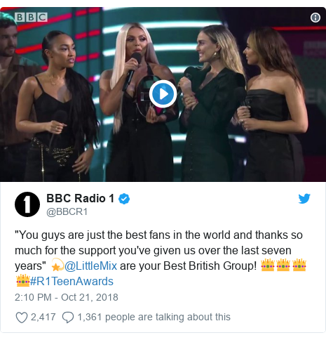 """Twitter post by @BBCR1: """"You guys are just the best fans in the world and thanks so much for the support you've given us over the last seven years"""" 💫@LittleMix are your Best British Group! 👑👑👑👑#R1TeenAwards"""