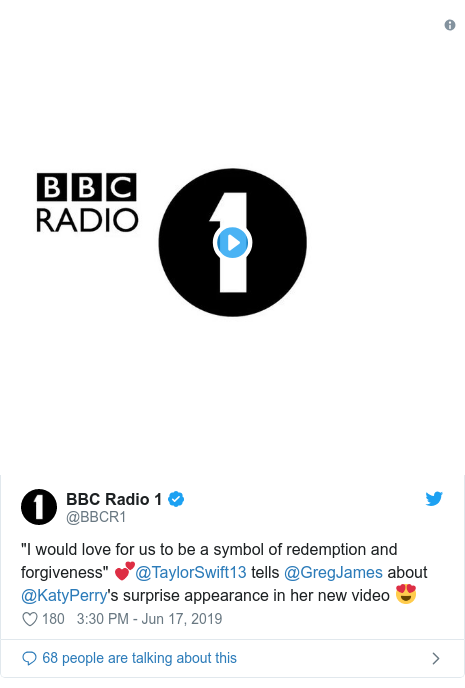"""Twitter post by @BBCR1: """"I would love for us to be a symbol of redemption and forgiveness"""" 💕@TaylorSwift13 tells @GregJames about @KatyPerry's surprise appearance in her new video 😍"""