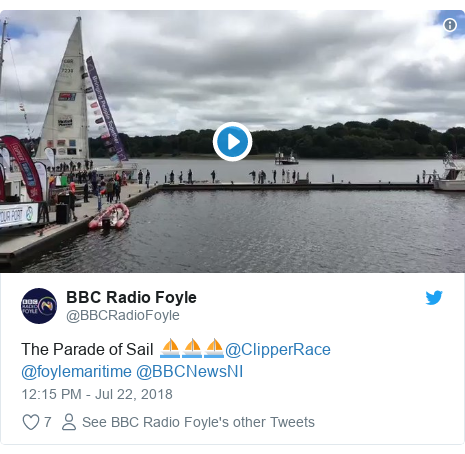 Twitter post by @BBCRadioFoyle: The Parade of Sail ⛵⛵⛵@ClipperRace @foylemaritime @BBCNewsNI