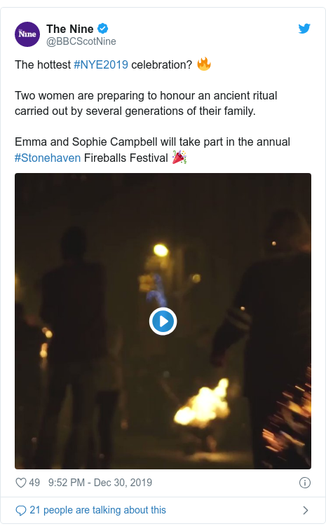 Twitter post by @BBCScotNine: The hottest #NYE2019 celebration? 🔥Two women are preparing to honour an ancient ritual carried out by several generations of their family.Emma and Sophie Campbell will take part in the annual #Stonehaven Fireballs Festival 🎉