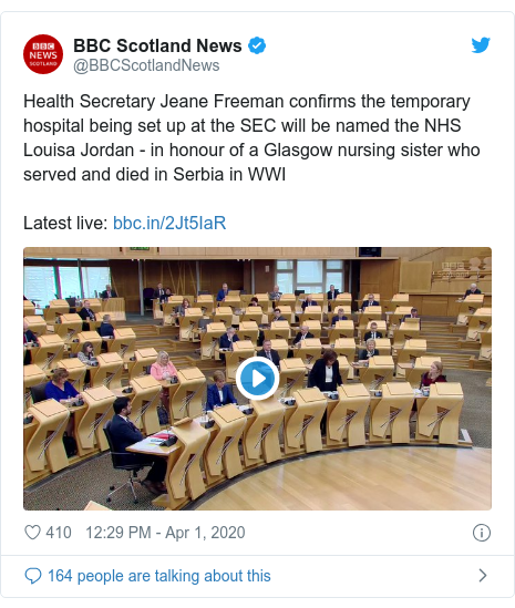 Twitter post by @BBCScotlandNews: Health Secretary Jeane Freeman confirms the temporary hospital being set up at the SEC will be named the NHS Louisa Jordan - in honour of a Glasgow nursing sister who served and died in Serbia in WWI Latest live