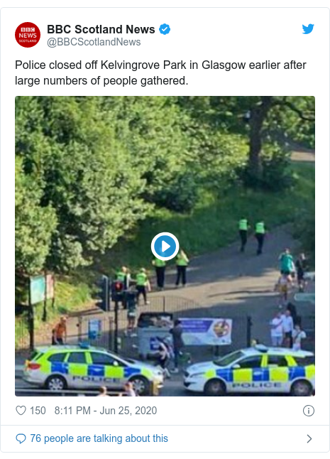Twitter post by @BBCScotlandNews: Police closed off Kelvingrove Park in Glasgow earlier after large numbers of people gathered.