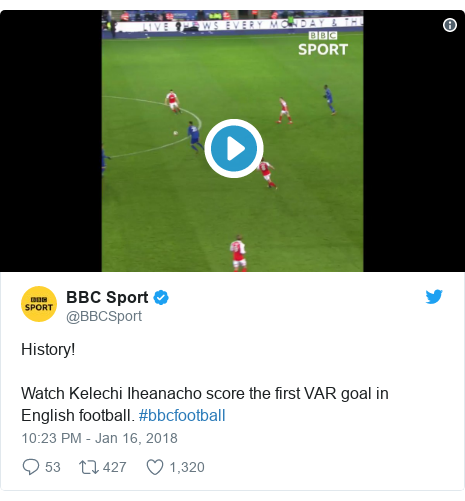 Twitter post by @BBCSport: History! Watch Kelechi Iheanacho score the first VAR goal in English football. #bbcfootball