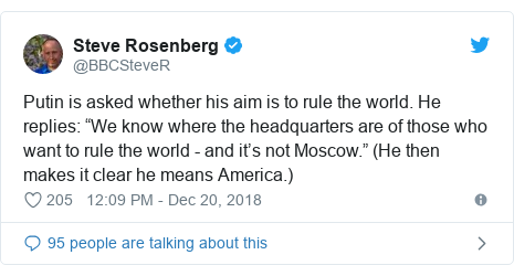 """Twitter post by @BBCSteveR: Putin is asked whether his aim is to rule the world. He replies  """"We know where the headquarters are of those who want to rule the world - and it's not Moscow."""" (He then makes it clear he means America.)"""