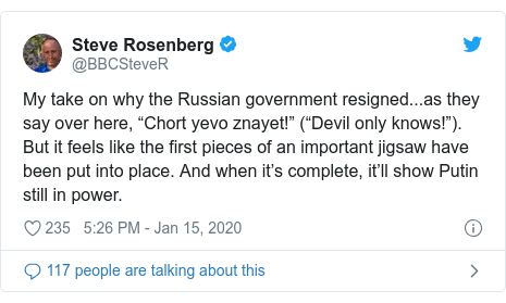 """Ujumbe wa Twitter wa @BBCSteveR: My take on why the Russian government resigned...as they say over here, """"Chort yevo znayet!"""" (""""Devil only knows!""""). But it feels like the first pieces of an important jigsaw have been put into place. And when it's complete, it'll show Putin still in power."""